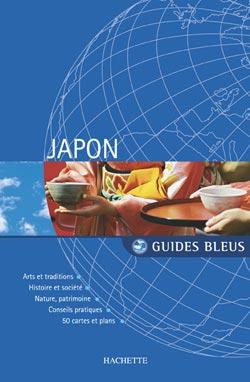 Guide Bleu Japon(ギッド・ブルー・ジャポン)青のガイド 日本