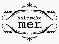 hair make mer.(メル)